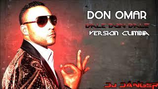 Don Omar - Dale Don Dale (Cumbia Version) - Dj Danger