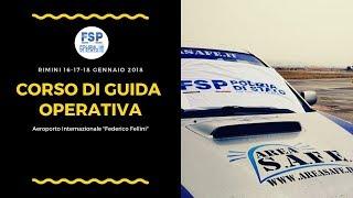 """Corso di guida operativa (Coa1), c/o Aeroporto Internazionale """"Federico Fellini"""". FSP Rimini"""