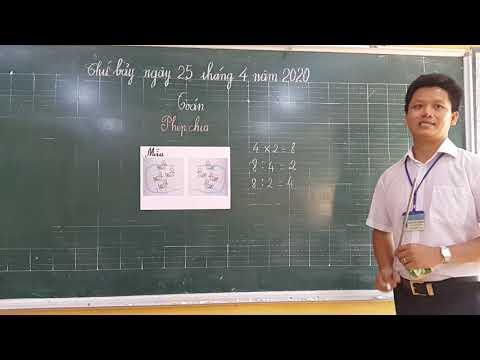 Môn Toán lớp 2, bài Phép chia (GV Dương Huy Phương, Trường TH C Phú Mỹ)