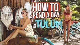 HOW TO SPEND A DAY IN TULUM