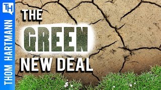 Green New Deal - Why Won't Conservatives Tell the Truth?