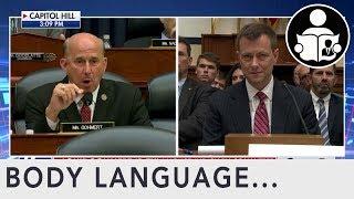 Body Language: Peter Strzok Congressional Hearing