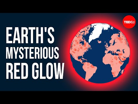 What is Causing Earth Mysterious Red Glow?