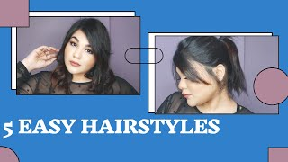 5 Easy Hairstyles for Short/Medium hair length.
