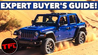 Watch This Before You Buy A New Jeep Wrangler! TFL Expert Buyers Guide