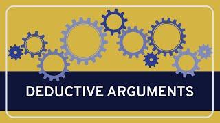 CRITICAL THINKING - Fundamentals: Deductive Arguments