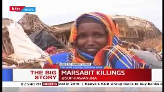 County commissioner Marsabit on the recent Killings | The Big Story