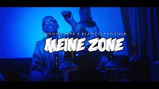 JOHNNY PEPP X BLANCO PANTHER   MEINE ZONE (OFFICIAL VIDEO)