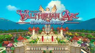 VideoImage1 Valthirian Arc: Hero School Story