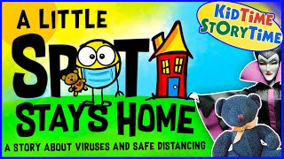 A Little SPOT Stays Home 🏠 Children's Book Read Aloud to Thrive At Home!