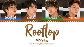 N.Flying (엔플라잉) - Rooftop (옥탑방) Lyrics [Color Coded-Han/Rom/Eng]