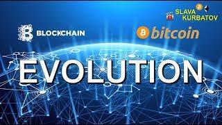 BITCOIN BLOCKCHAIN EVOLUTION
