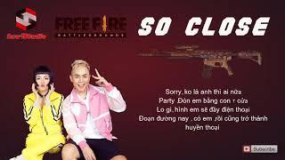 So Close - Binz;Phương Ly (Lyrics Video)