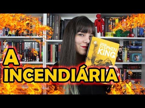 A Incendiária - Stephen King [RESENHA]