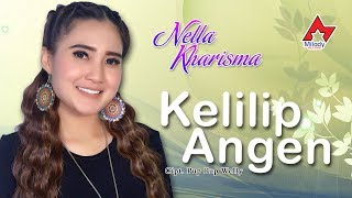 Download lagu Nella Kharisma Kelilipen Angen Mp3