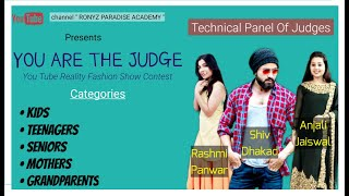 Technical Panel of Judges | YOU ARE THE JUDGE | Fashion Show Contest