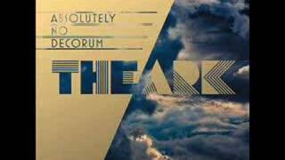 The Ark - Absolutely No Decorum