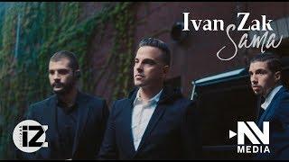 Ivan Zak   Sama (Official Video)