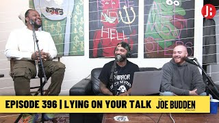 The Joe Budden Podcast - Lying On Your Talk