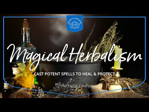 Magical Herbalism Diploma Course | Centre of Excellence ...