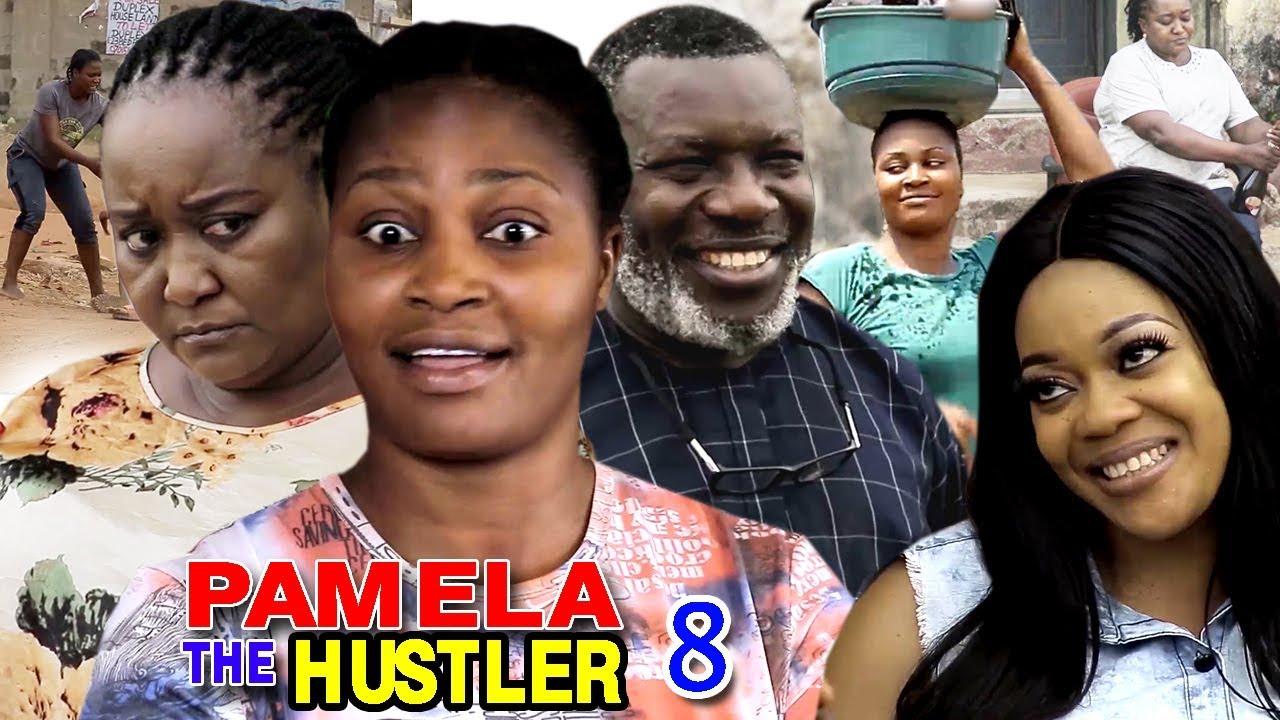 Pamela The Hustler (2019) (Part 8)