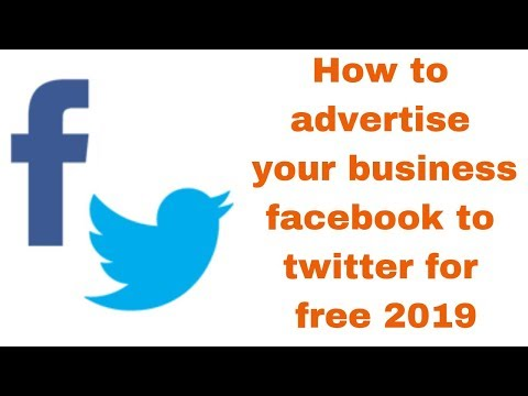 How to advertise your business facebook to twitter for free 2019