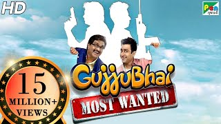 Gujjubhai Most Wanted Full Movie | HD 1080p | Siddharth Randeria  Jimit Trivedi | A Comedy Film