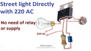 Download Video Street Light Automatic ON/OFF directly with 220v AC no need of any Relay MP3 3GP MP4