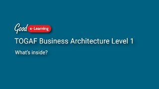 What's covered in TOGAF Business Architecture?