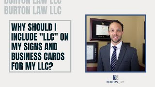 "Why Should I Include ""LLC"" on My Signs and Business Cards for My LLC?"