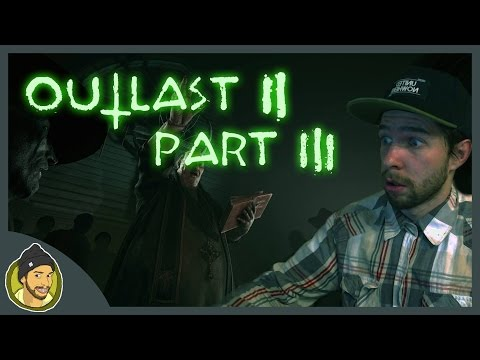 OUTLAST 2 | Part 3 | SK&CZ