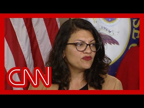 Rep. Tlaib: We know this is who Trump is