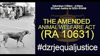 THE AMENDED Animal Welfare Act RA 10631