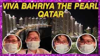 VIVA BAHRIYA 9 THE PEARL QATAR  SUPER GANDA NG MGA BUILDING   Lucy Pagalan