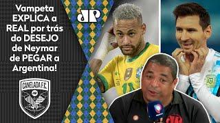 'Cara, sabe por que o Neymar quer um Brasil x Argentina na final?' Vampeta manda a real
