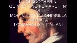 "Video thumbnail of ""Luigi Boccherini - Quintettino per archi n° VI - Op. 30 - I Cameratisti Italiani.wmv"""