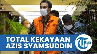 Total Kekayaan Wakil Ketua DPR RI Azis Syamsuddin Capai Rp100 Miliar, Ini Deretan Asetnya