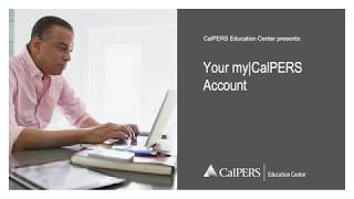 Your myCalPERS Account