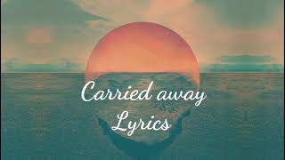 H.E.R   Carried Away (lyrics)