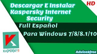 ★Descargar【Kaspersky Internet Security✔ + SERIAL [ 2018 ] | Para Windows 7 /8/8.1/10|