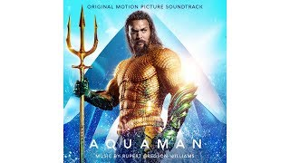 The Black Manta (Aquaman OST) |  Rupert Gregson-Williams