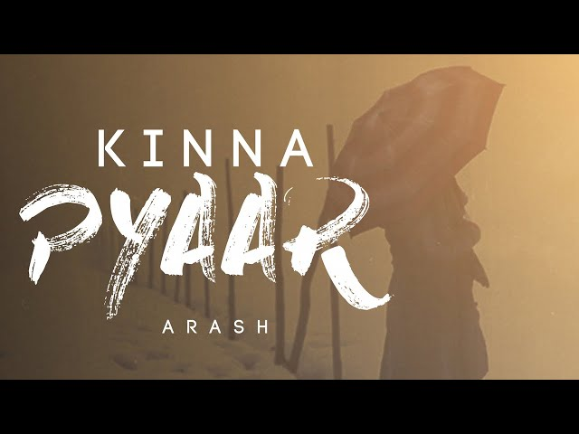 Kinna Pyaar Mp3 song Download by Arash
