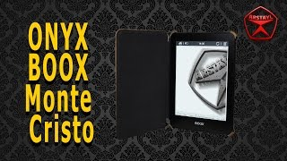 Новинка! ONYX BOOX Monte Cristo / Арстайл /