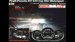 Fastest Lap @ Night 24h Nürburgring 2012 Porsche GT3 Cup Dörr Motorsport