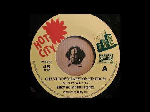 YABBY YOU & THE PROPHETS – Chant Down Babylon Kingdom (Dub Plate Mix)
