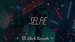 De La Ghetto   Selfie (Letra  Karaoke)