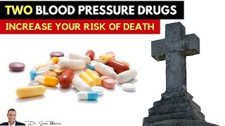 🌡WARNING: Two Blood Pressure Drugs Increase Your Risk Of Death! 👈