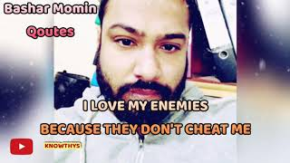 Motivational Quotes | Bashar Momin Quotes | Friends Vs Enemies