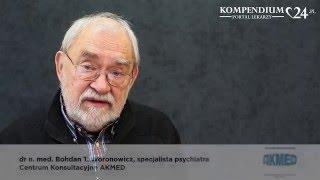 Opinia dr med. Bohdana Woronowicza na temat psychoterapii uzależnienia od alkoholu
