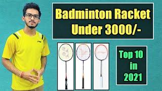 Best Badminton Racket Under 3000Rs | Top 10 Badminton Racket in 2021 |